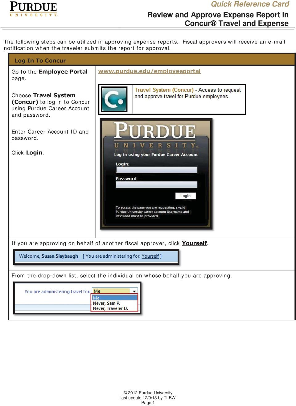 Log In To Concur Go to the Employee Portal page. www.purdue.