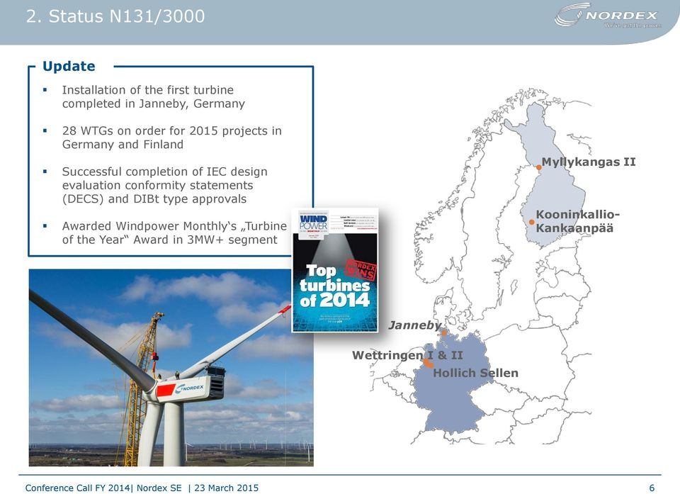 conformity statements (DECS) and DIBt type approvals Awarded Windpower Monthly s Turbine of the Year