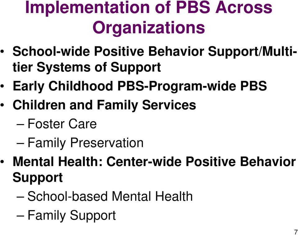 Children and Family Services Foster Care Family Preservation Mental Health: