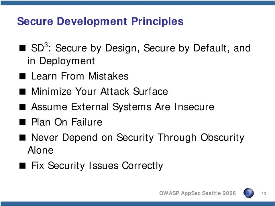 Assume External Systems Are Insecure Plan On Failure Never Depend on
