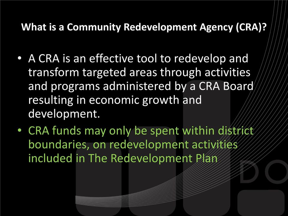 activities and programs administered by a CRA Board resulting in economic growth and