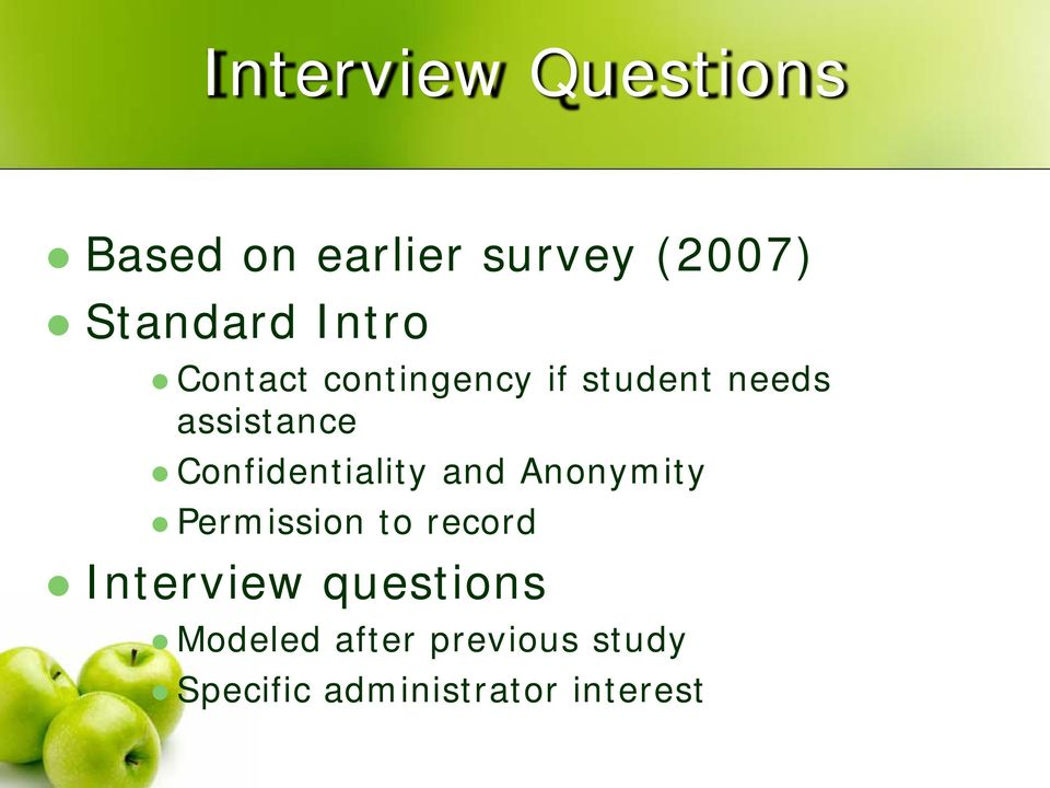 Confidentiality and Anonymity Permission to record Interview