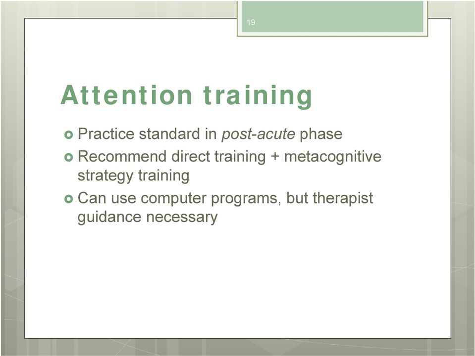 metacognitive strategy training Can use