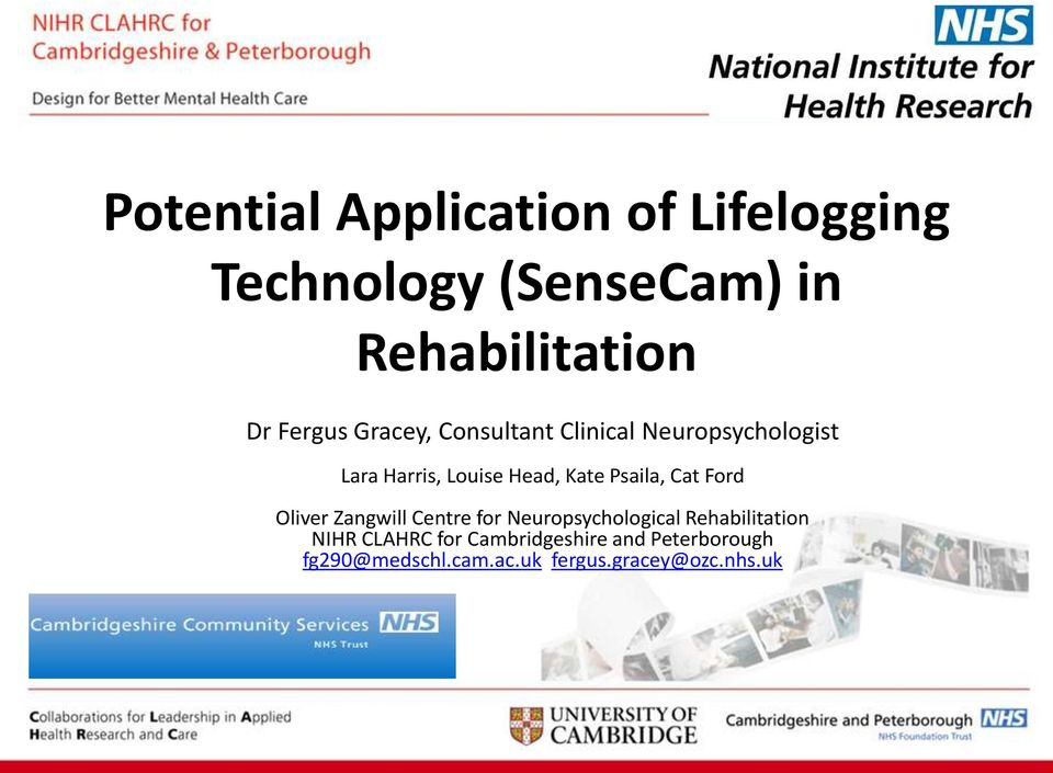 Psaila, Cat Ford Oliver Zangwill Centre for Neuropsychological Rehabilitation NIHR