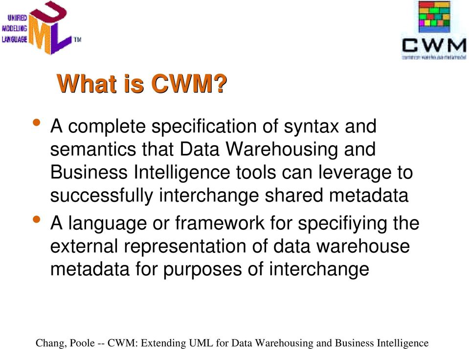 and Business Intelligence tools can leverage to successfully interchange