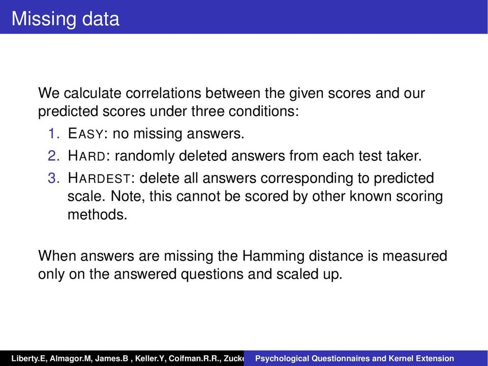 HARDEST: delete all answers corresponding to predicted scale.