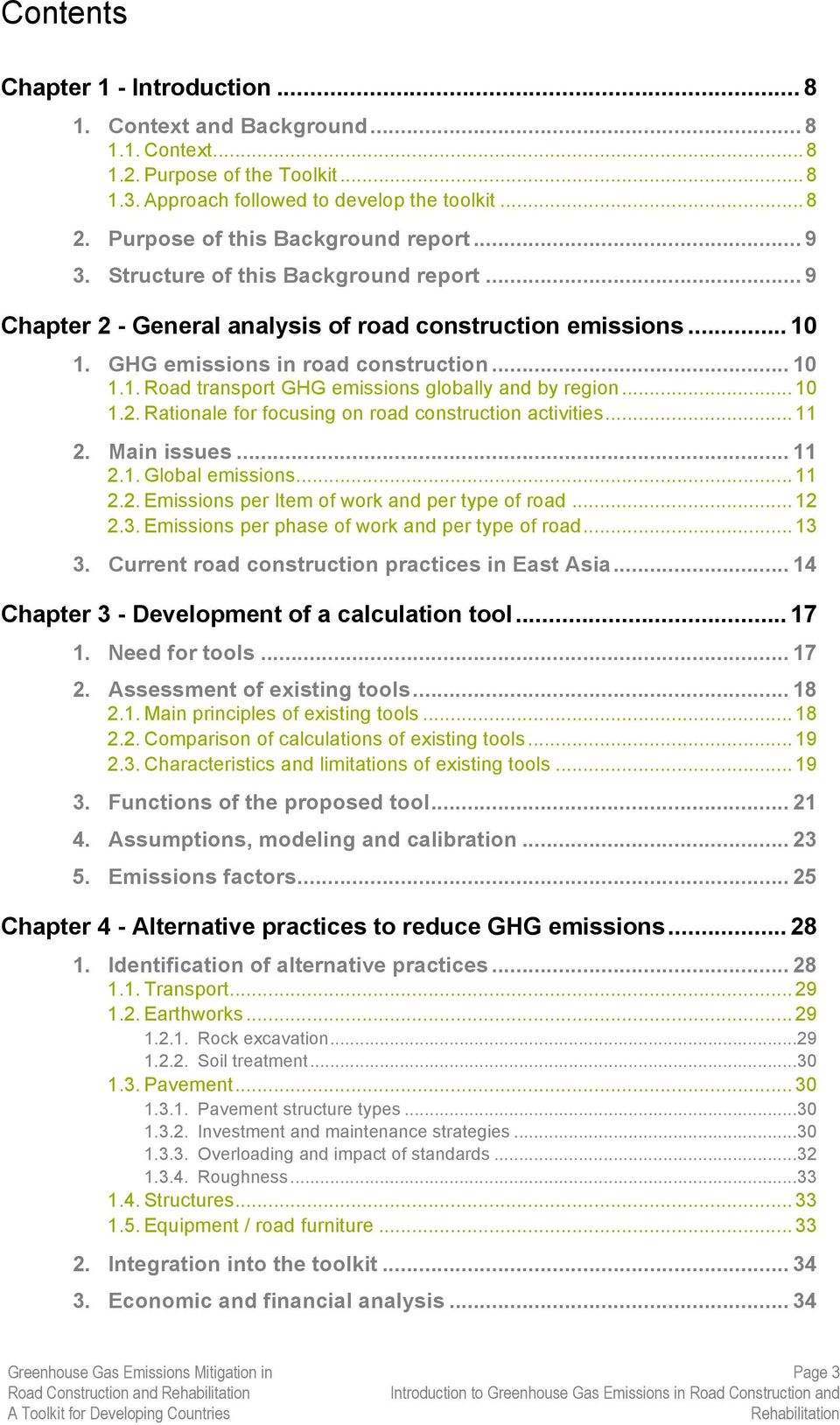 1. GHG emissions in road construction... 10 1.1. Road transport GHG emissions globally and by region...10 1.2. Rationale for focusing on road construction activities...11 2. Main issues... 11 2.1. Global emissions.