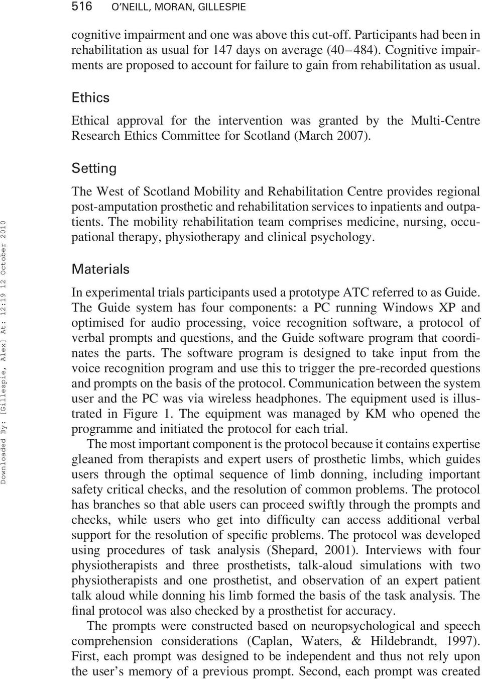 Ethics Ethical approval for the intervention was granted by the Multi-Centre Research Ethics Committee for Scotland (March 2007).