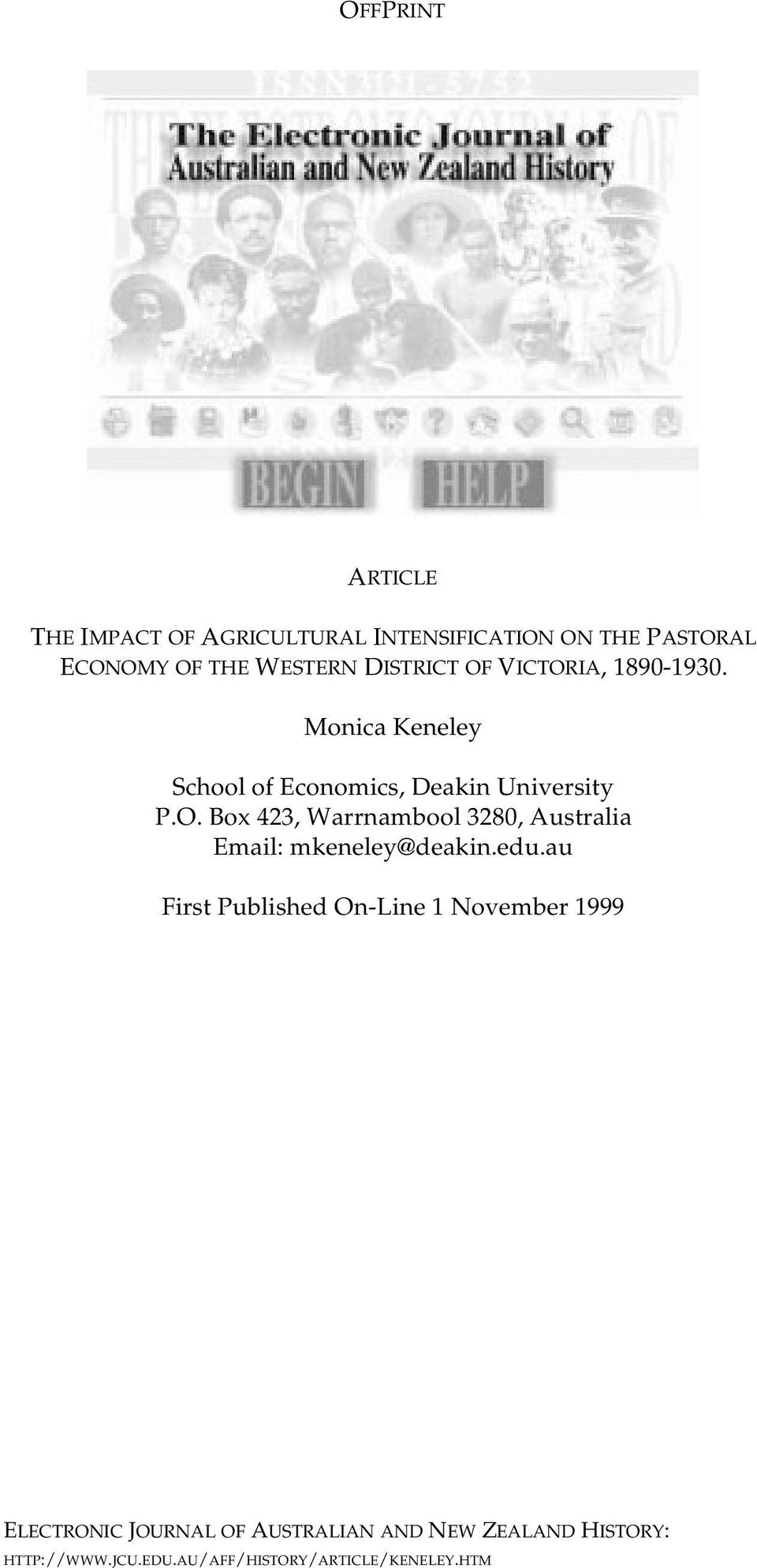 Monica Keneley School of Economics, Deakin University P.O.