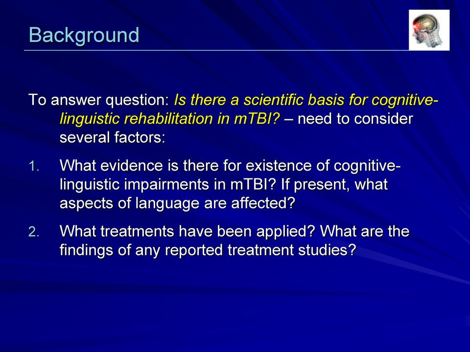 What evidence is there for existence of cognitivelinguistic impairments in mtbi?