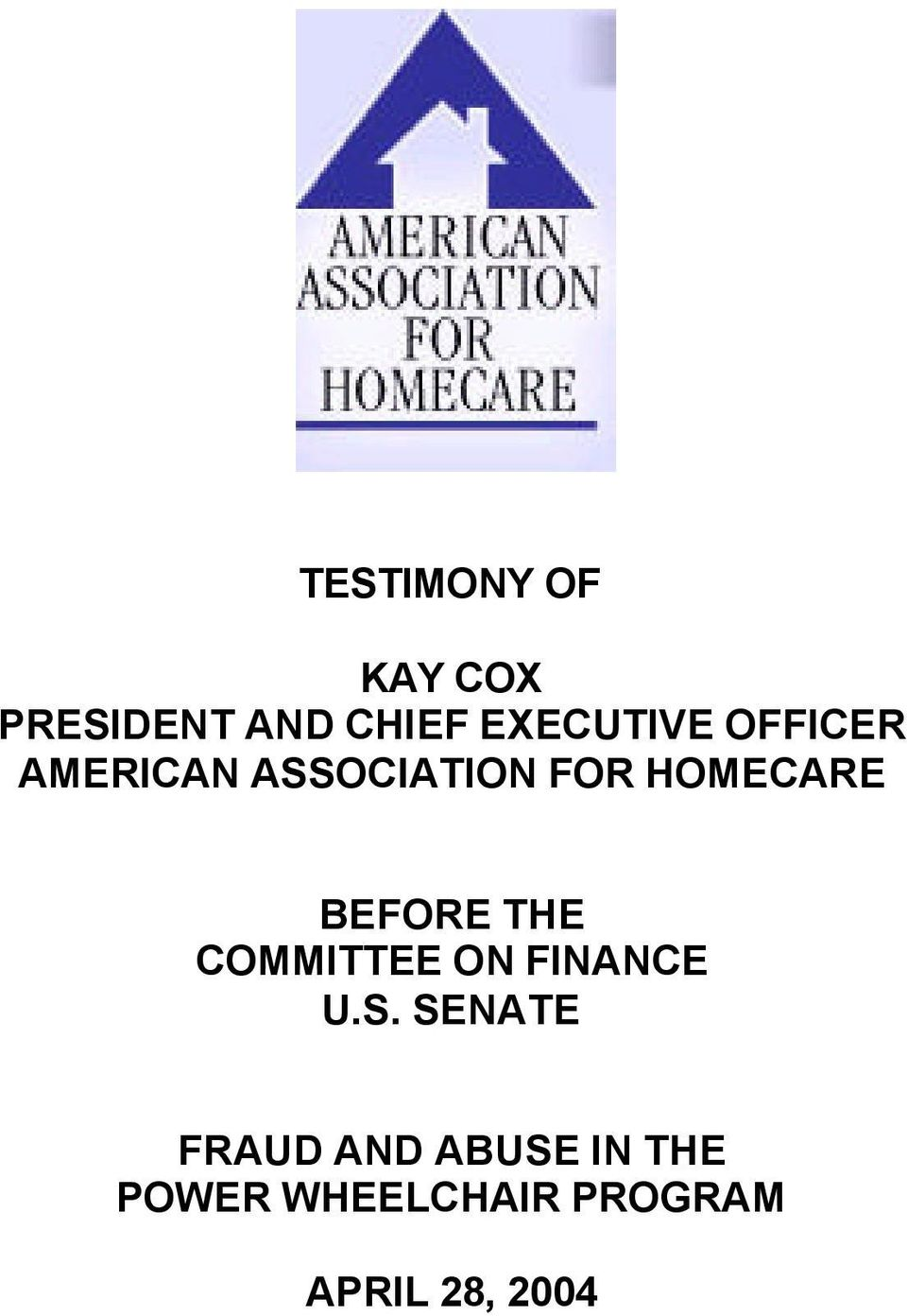 HOMECARE BEFORE THE COMMITTEE ON FINANCE U.S.