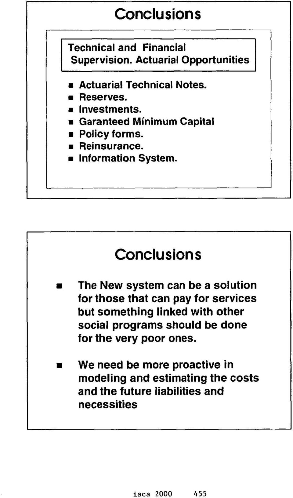 The New system can be a solution for those that can pay for services but something linked with other social programs