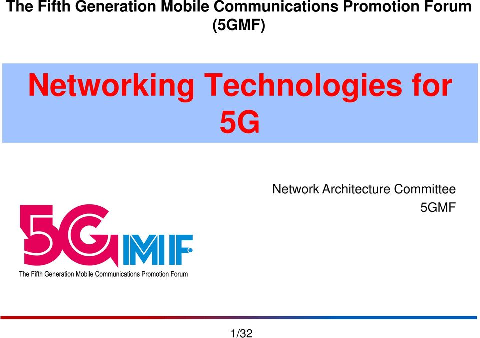 Technologies for 5G Network Architecture
