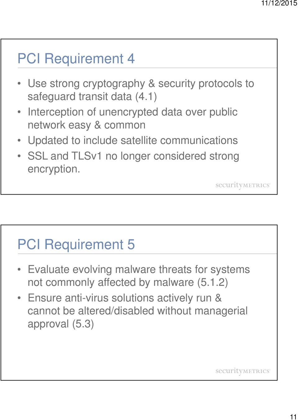 and TLSv1 no longer considered strong encryption.