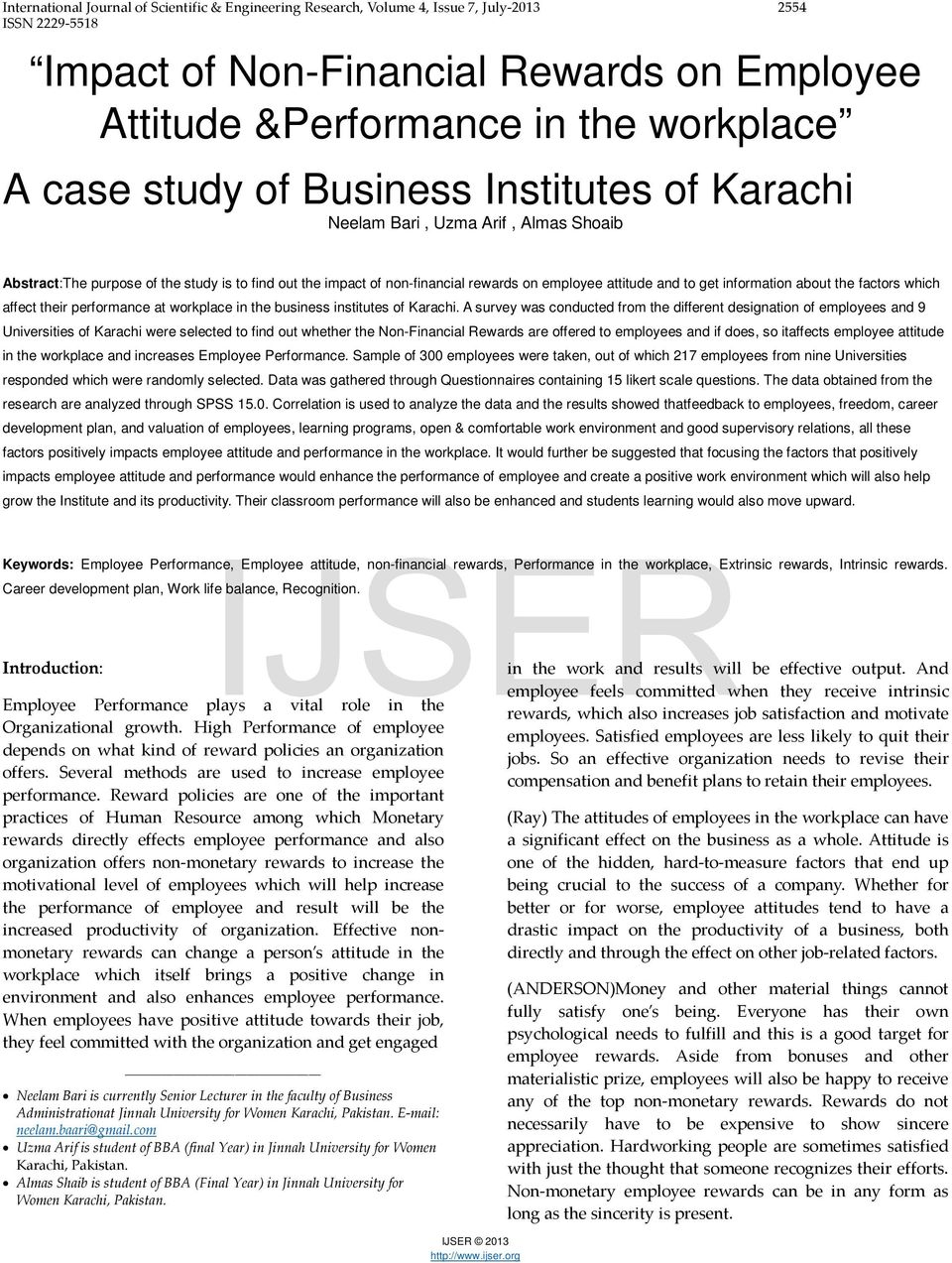 about the factors which affect their performance at workplace in the business institutes of Karachi.