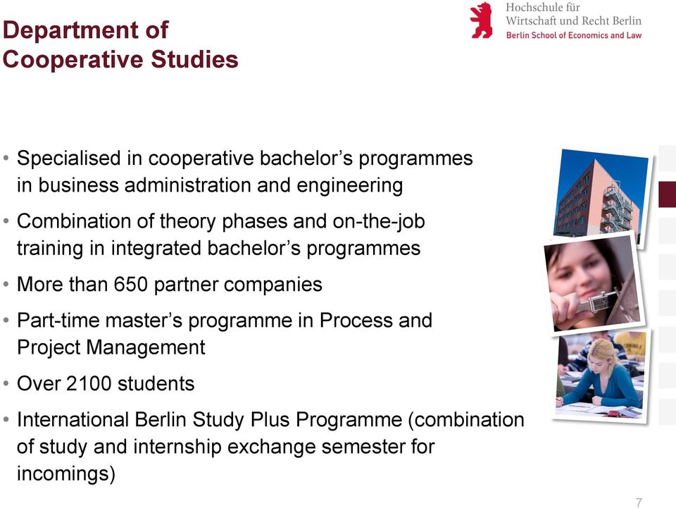 than 650 partner companies Part-time master s programme in Process and Project Management Over 2100 students