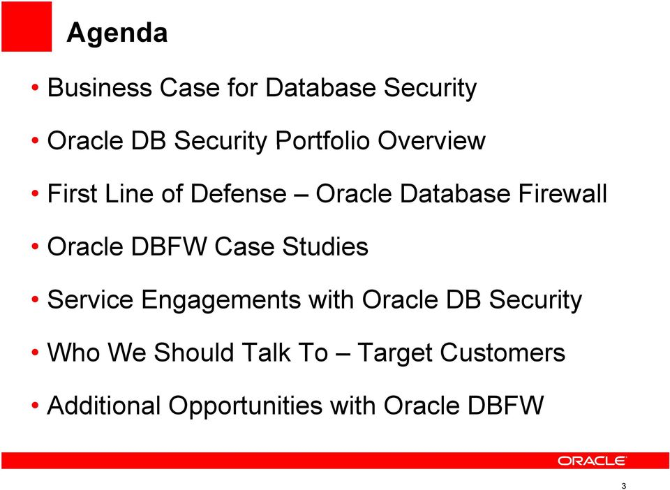Oracle DBFW Case Studies Service Engagements with Oracle DB Security