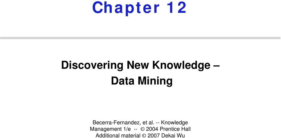 -- Knowledge Management 1/e -- 2004