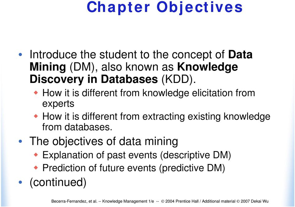 How it is different from knowledge elicitation from experts How it is different from extracting
