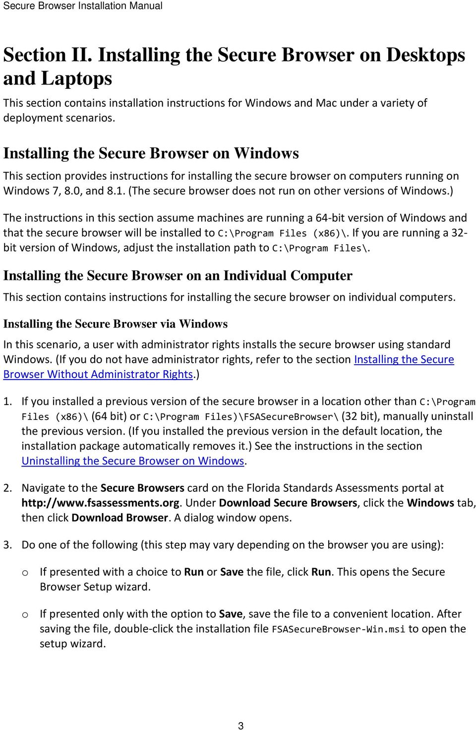 (The secure browser does not run on other versions of Windows.
