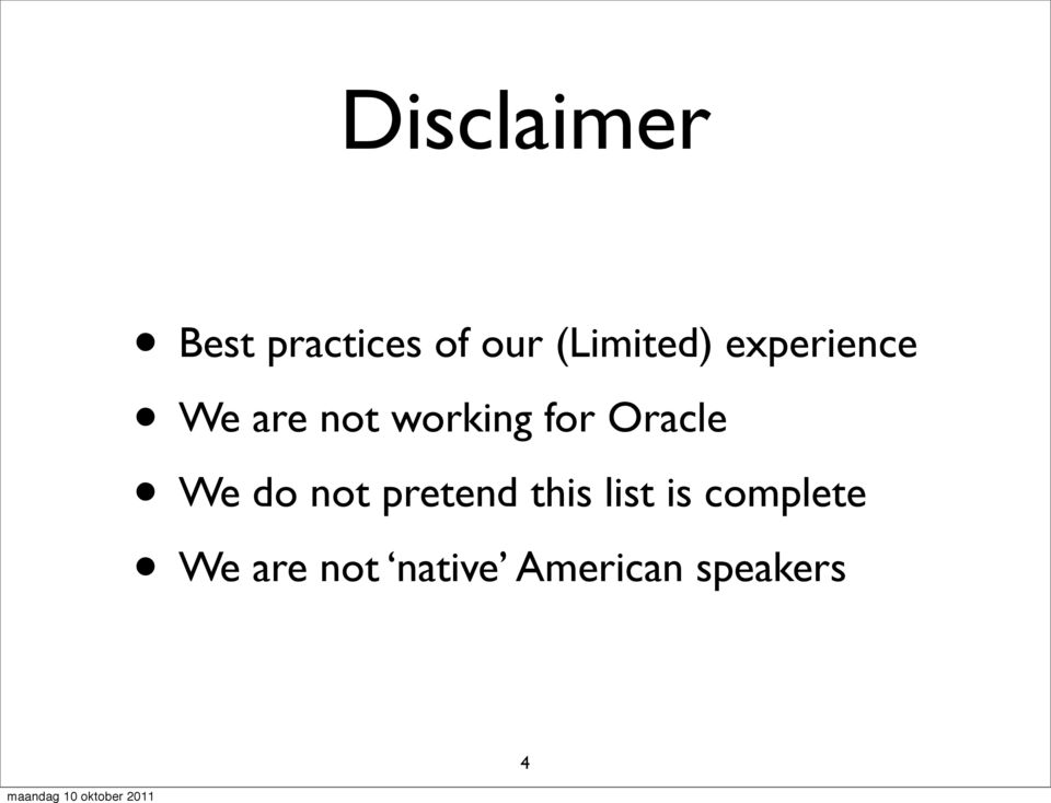 for Oracle We do not pretend this list