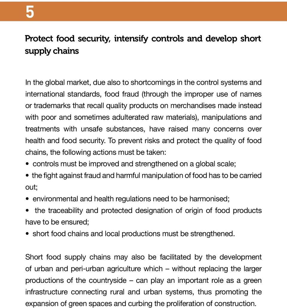 have raised many concerns over health and food security.