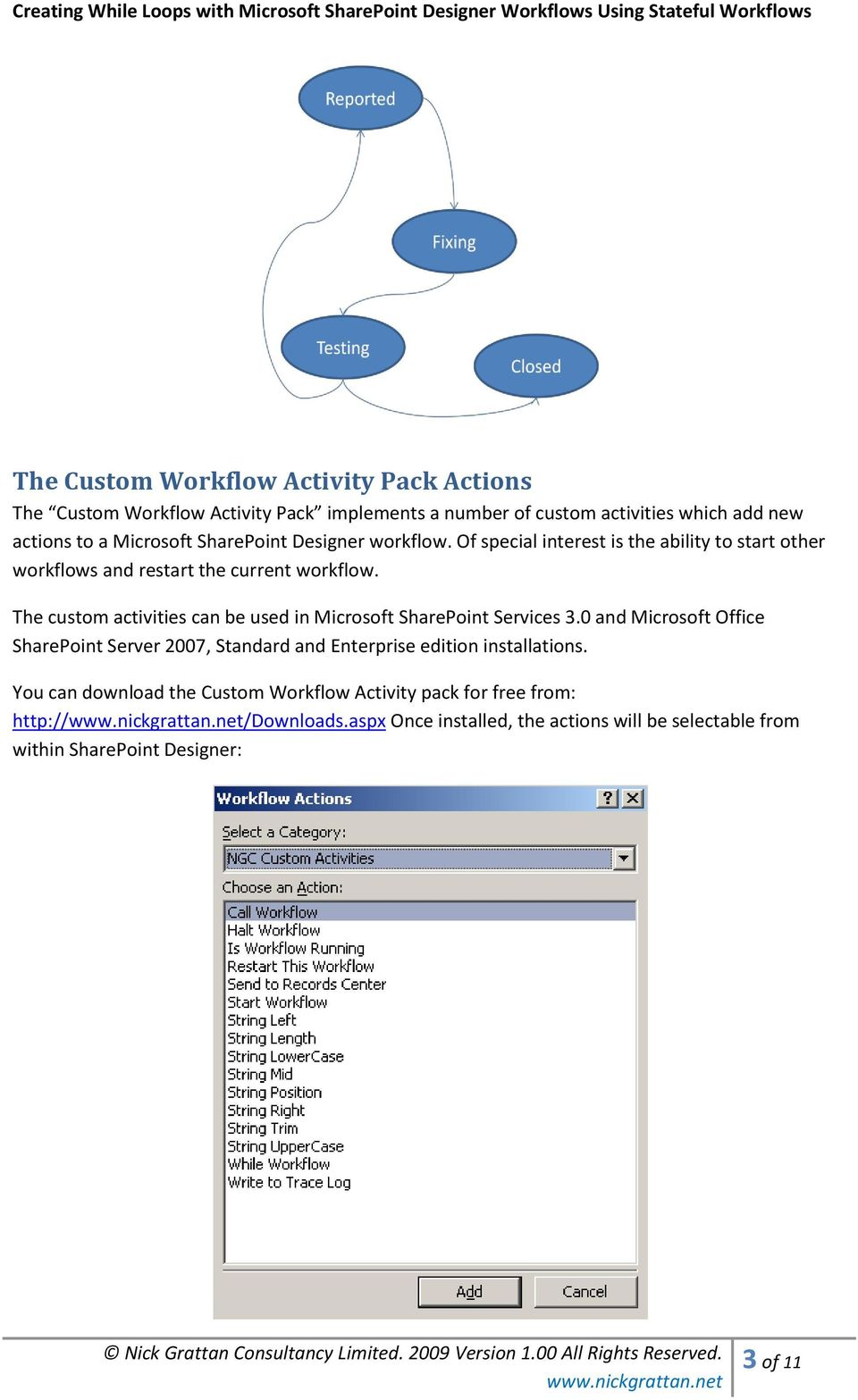 The custom activities can be used in Microsoft SharePoint Services 3.