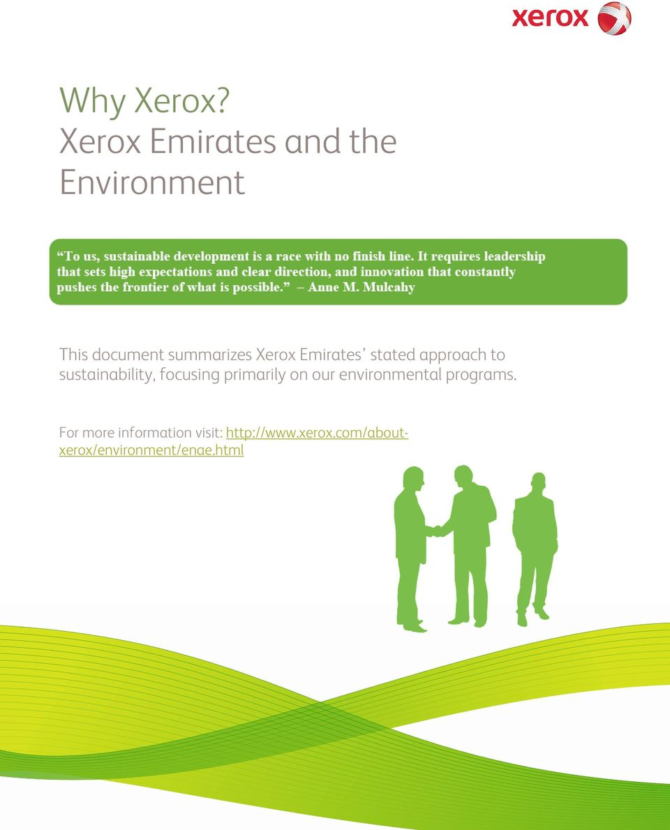 Xerox Emirates stated approach to sustainability, focusing