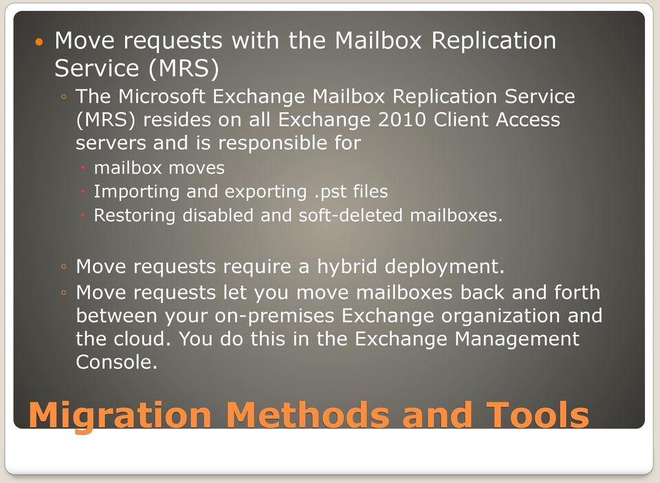 pst files Restoring disabled and soft-deleted mailboxes. Move requests require a hybrid deployment.