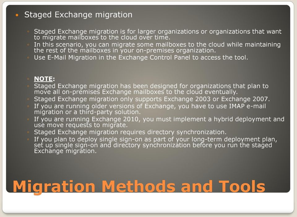 Use E-Mail Migration in the Exchange Control Panel to access the tool.