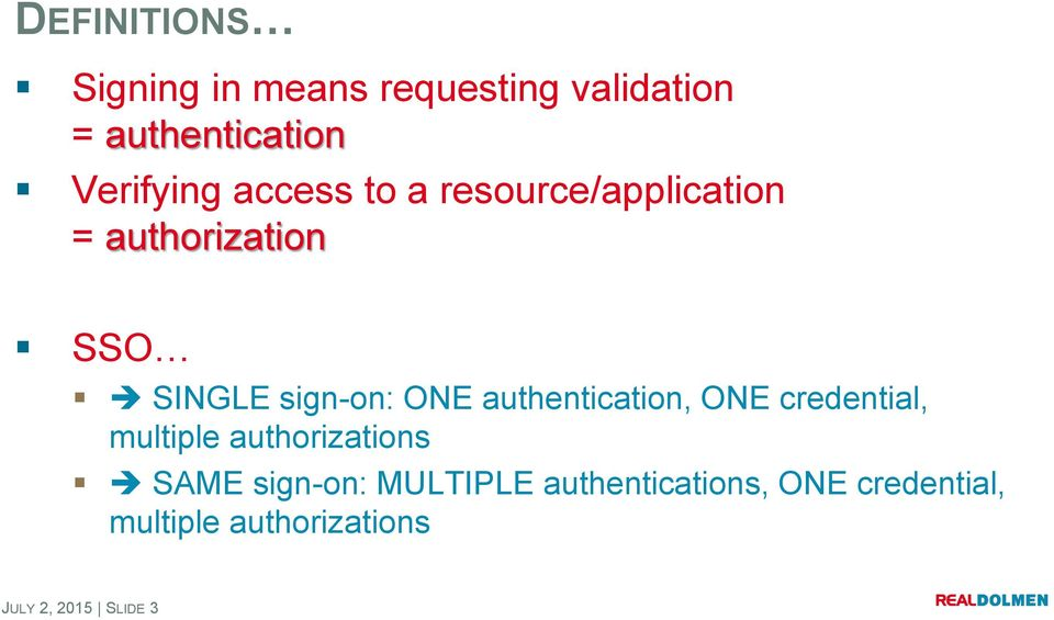 What is and how does Single Sign On Authentication