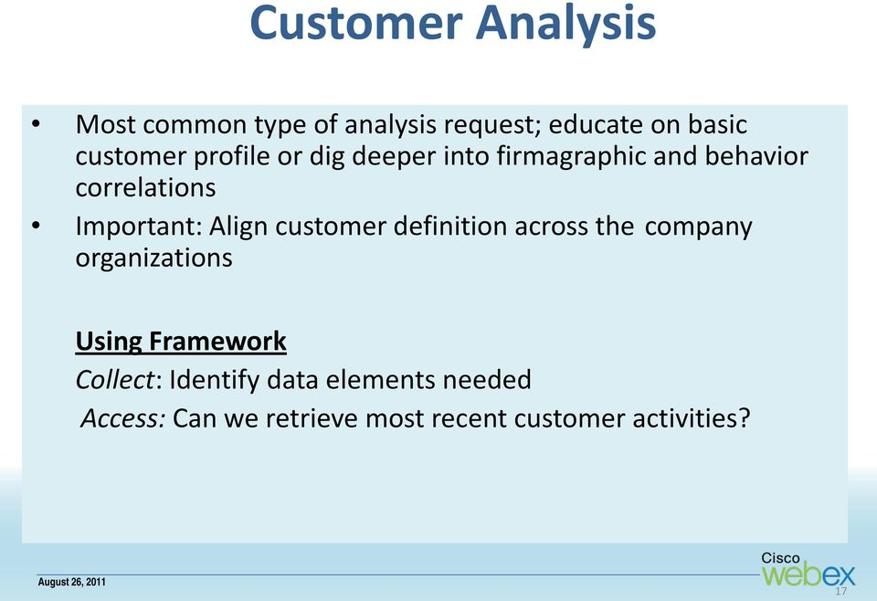 customer definition across the company organizations Using Framework Collect: