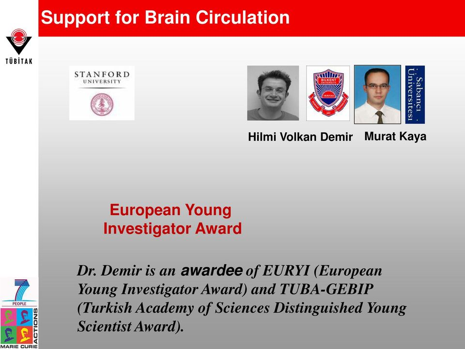 Demir is an awardee of EURYI (European Young Investigator