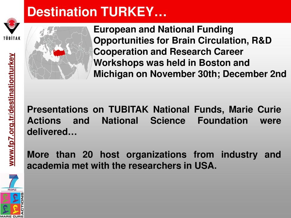 R&D Cooperation and Research Career Workshops was held in Boston and Michigan on November 30th; December