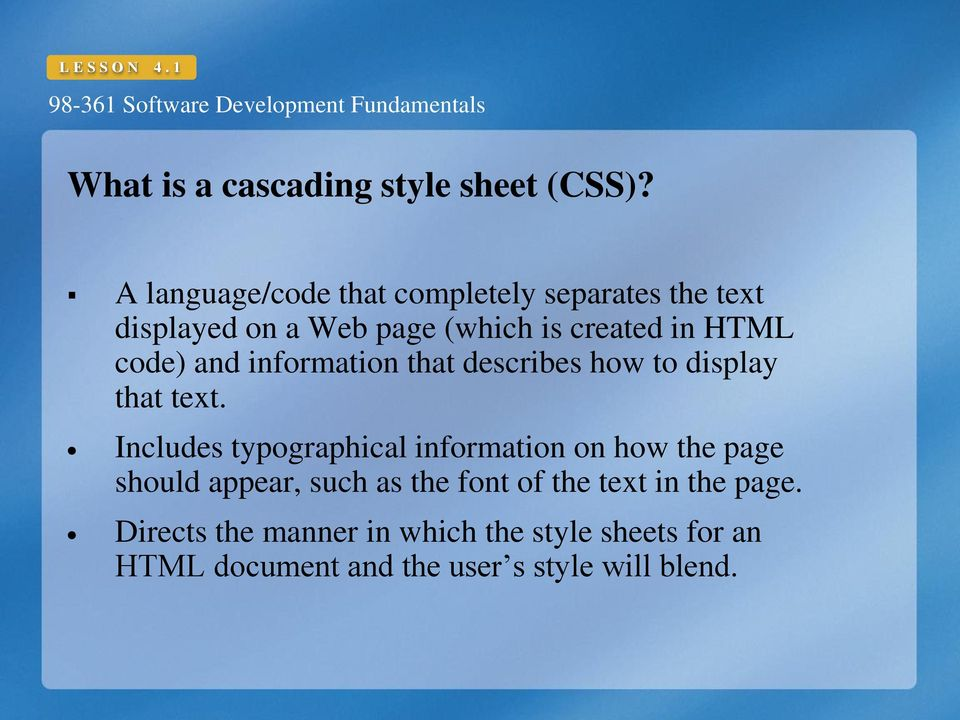 and information that describes how to display that text.