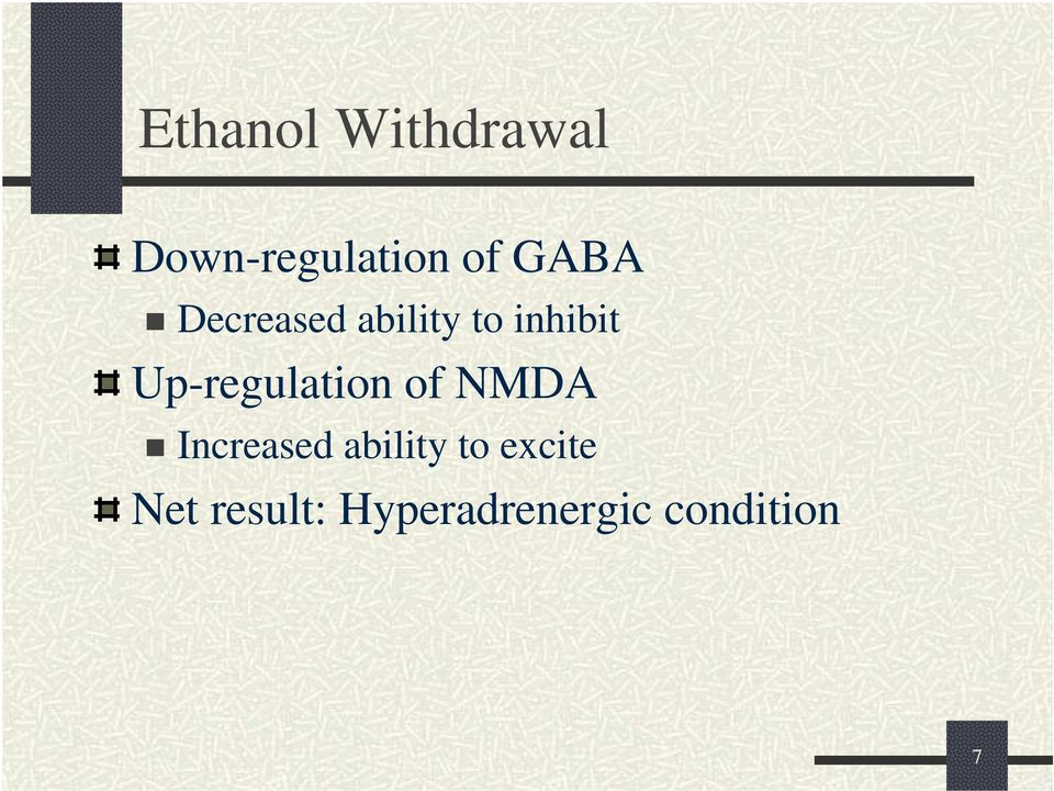 Up-regulation of NMDA Increased ability