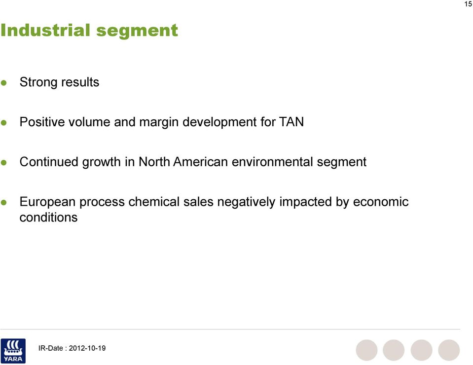 North American environmental segment European process