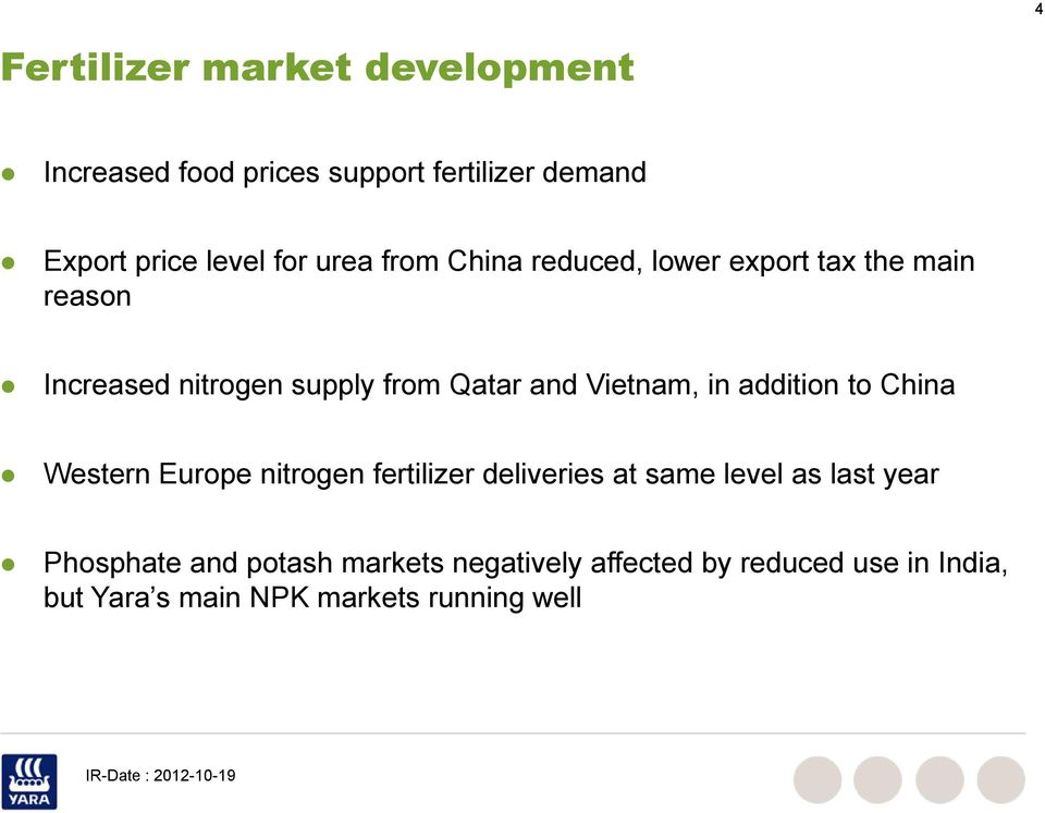 Vietnam, in addition to China Western Europe nitrogen fertilizer deliveries at same level as last year