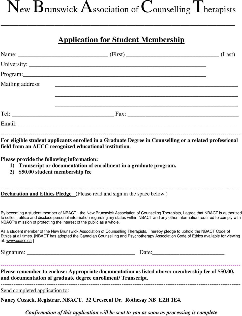 00 student membership fee ---------- Declaration and Ethics Pledge (Please read and sign in the space below.