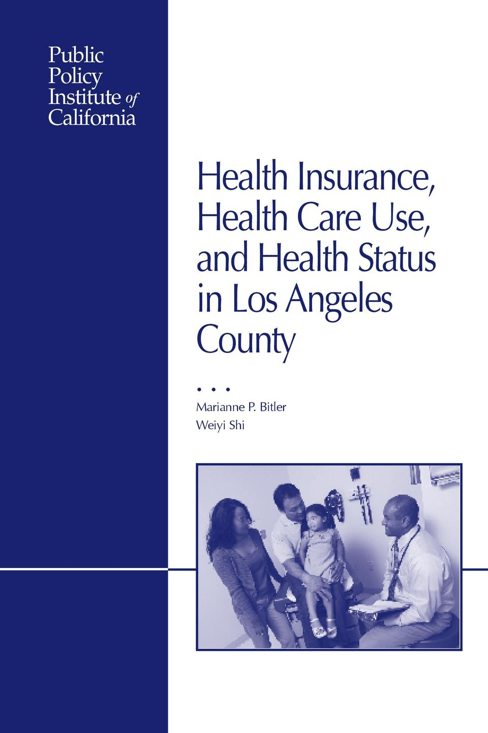 Care Use, and Health Status in Los