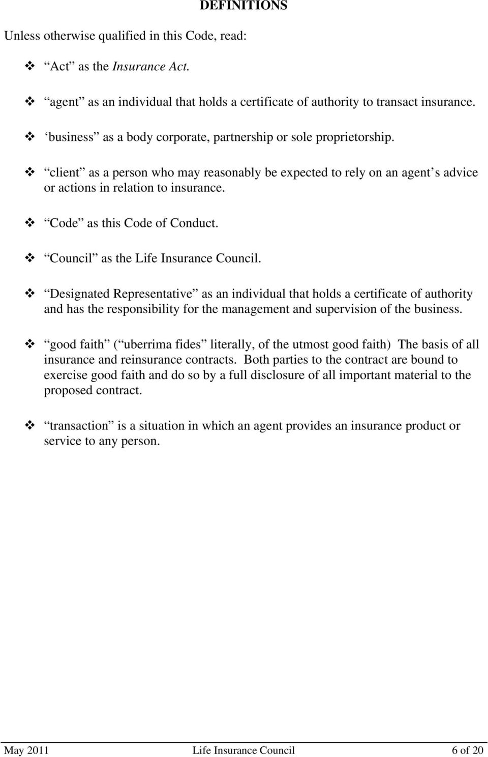 Code as this Code of Conduct. Council as the Life Insurance Council.