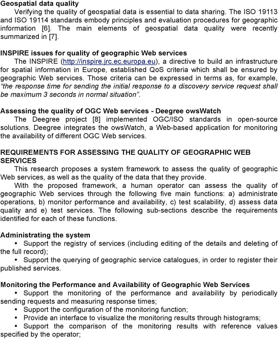 INSPIRE issues for quality of geographic Web services The INSPIRE (http://inspire.jrc.ec.europa.