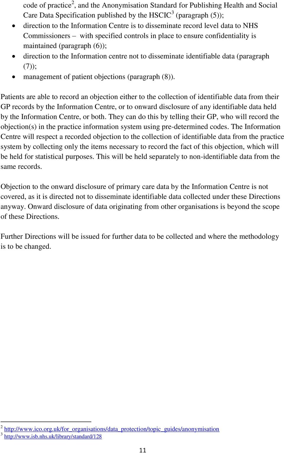 identifiable data (paragraph (7)); management of patient objections (paragraph (8)).