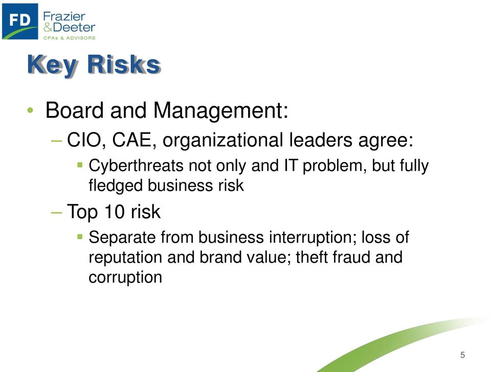 fledged business risk Top 10 risk Separate from business