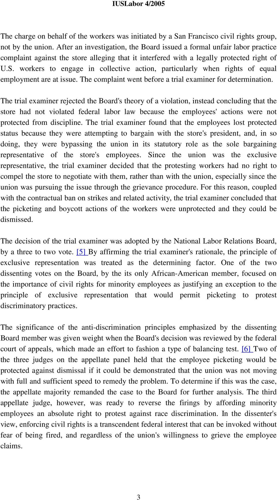 workers to engage in collective action, particularly when rights of equal employment are at issue. The complaint went before a trial examiner for determination.