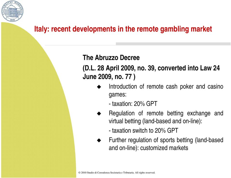 of remote betting exchange and virtual betting (land-based and on-line): - taxation