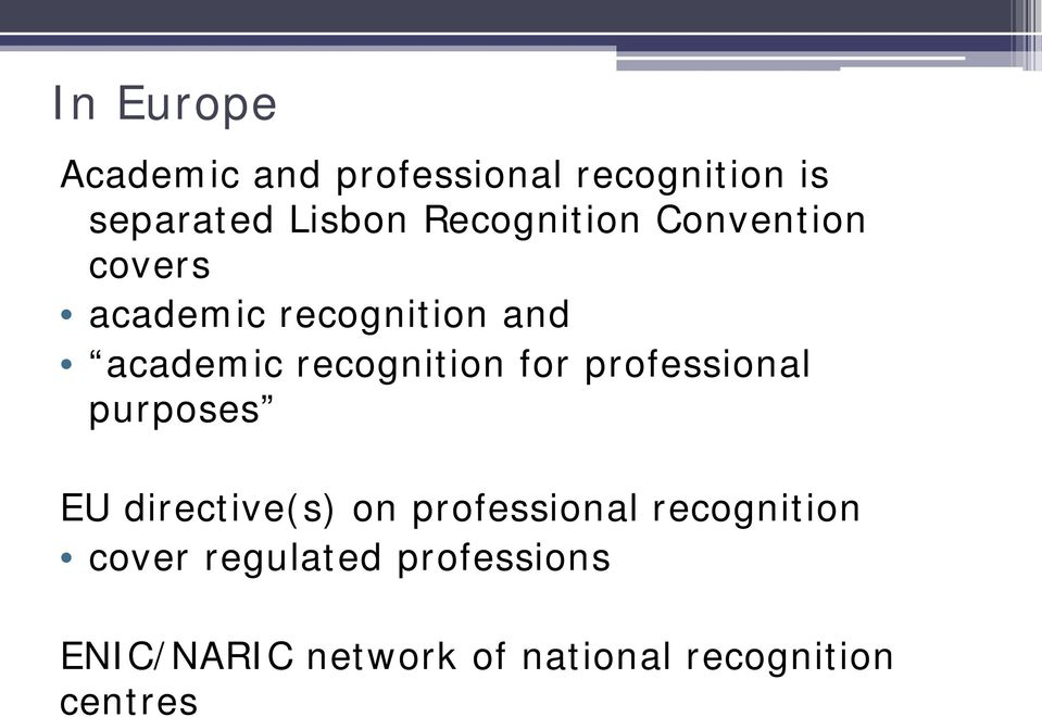 recognition for professional purposes EU directive(s) on professional