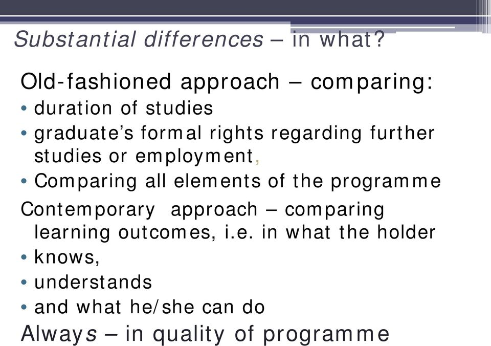 regarding further studies or employment, Comparing all elements of the programme