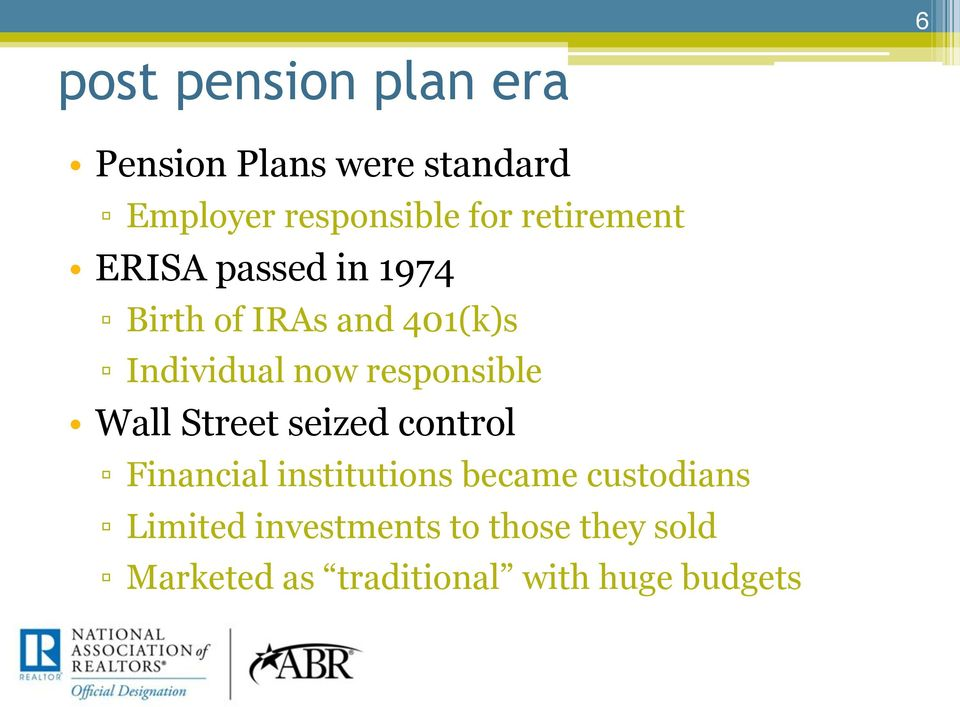 Birth of IRAs and 401(k)s!