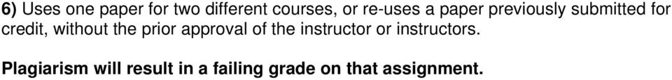without the prior approval of the instructor or